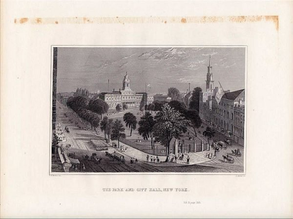 The Park, City Hall, New York. Drawn by W H Bartlett. Original Engraving. 1846.